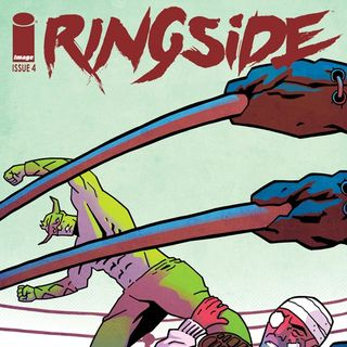 Source Material #157 Ringside Comics: Issues 1-5 (Image, 2016)