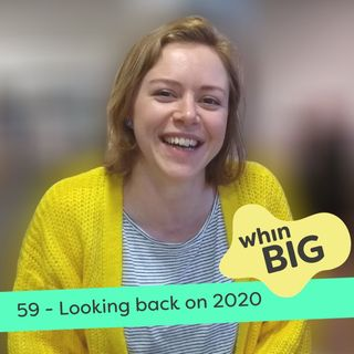 59 - Looking back on 2020