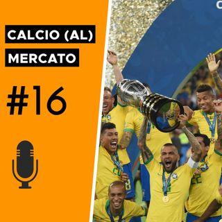 Copa America: i giocatori da tenere d'occhio per il mercato - Calcio (al) mercato #16