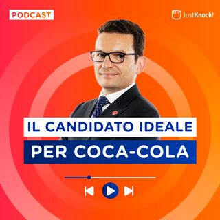 Cosa serve per lavorare in Coca Cola Italia?