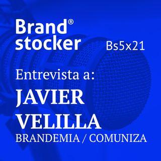 Bs5x21 - Hablamos de Brandemia y Comuniza con Javier Velilla