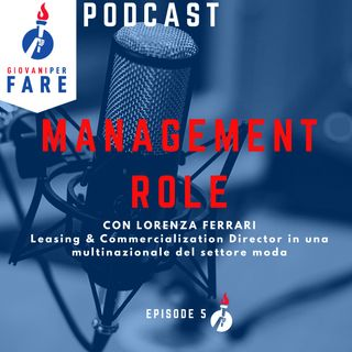 05. Lorenza Ferrari - Leasing & Commercialization Director | Multinazionale settore moda