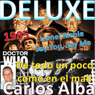 Deluxe - Dr Who 1985 (Lionel Richie - Say You, Say Me)