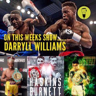Daryyl Williams Live interview!! Stevenson v Fonfara revoew
