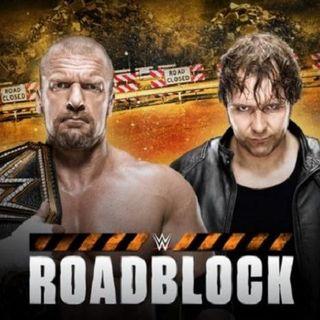 WWE Roadblock The Ambrose Interruption