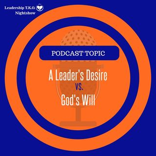 A Leader's Desire vs. God's Will | Lakeisha McKnight | Spiritman Building Sunday
