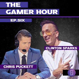 The Gamer Hour - Chris Puckett Interviews DJ (And Esports Exec) Clinton Sparks