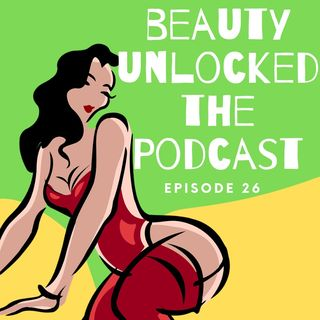 EP - 26 - Cellulite Isn't Real.