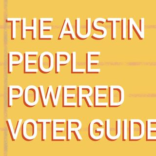 Public Newsroom 95: The Austin People-Powered Voter Guide
