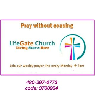 Life Gate Prayer Call