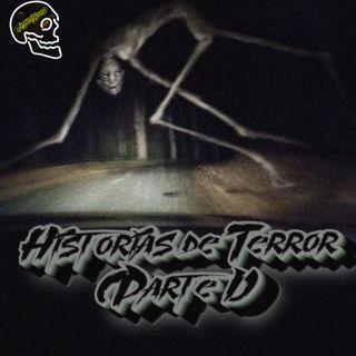 Historias de Terror (Parte 1)