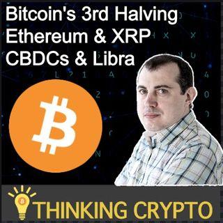 Andreas Antonopoulos Interview - Bitcoin Halving, Scalability & Adoption - BTC PoS - ETH & XRP - CBDCs & Libra