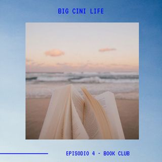 BIG CINI LIFE - Ep.4 - Book Club
