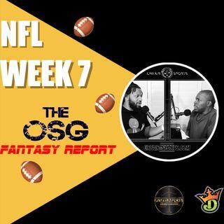 Week 7 OSG Fantasy Show