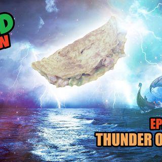428: Thunder Omlettes