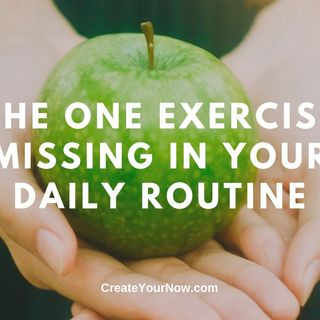 1670 The One Exercise Missing in Your Daily Routine