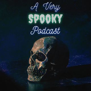 A Very Spooky Podcast