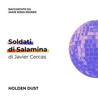 Soldati di Salamina di Javier Cercas raccontato da Jaime Riera Rehren