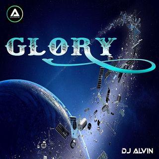 DJ Alvin - Glory