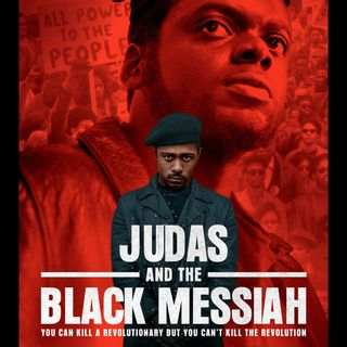 120 - Judas and the Black Messiah Review - featuring Scott Wilson