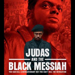 Episode 120: Judas and the Black Messiah - featuring Scott Wilson
