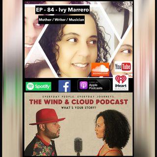EP. 84 - Ivy Marrero