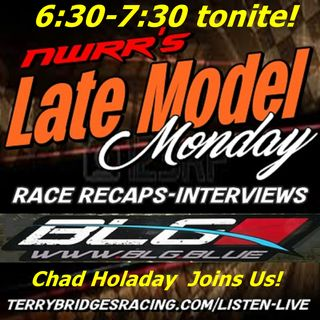Late Model Monday #2 with Chad Holaday
