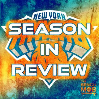 New York Knicks Season In Review with Mike Margolis