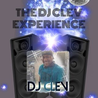 ALL NEW DJ CLEV EXPERIENCE