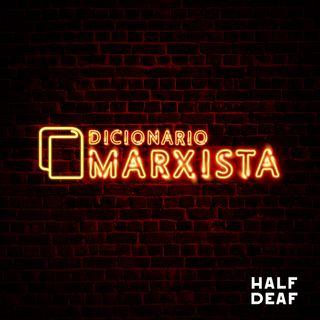 Dicionário Marxista 009 - Burguesia