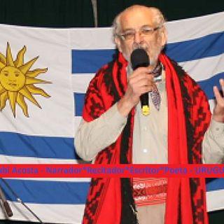 Entrevista al narrador, recitador, escritor y poeta uruguayo, Rubi Acosta