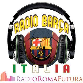 Radio Barça Italia: Griezmann, Neto, De Jong, Calciomercato, III Anniversario PB Roma, Basketball.