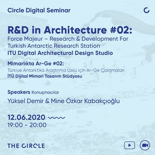 R&D in Architecture #02: Force Majeur – Research & Development For Turkish Antarctic Research Station