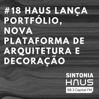 HAUS lança Portfólio, nova plataforma para conectar arquitetos, designers e clientes