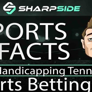 Sports Betting 101:  Handicapping Tennis Strategy & Tips
