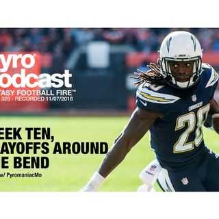 Fantasy Football Fire - Pyro Podcast Show 328 - Fantasy Playoffs Around The Bend