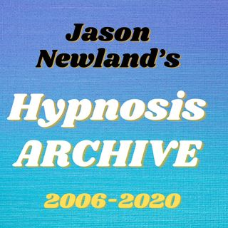 Jason Newland's Hypnosis ARCHIVE