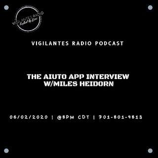 The Aiuto App Interview w/Miles Heidorn.