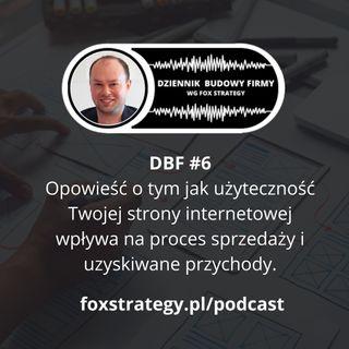 DBF #6: Jak użyteczność strony wpływa na proces sprzedaży i uzyskiwane przychody? [MARKETING]