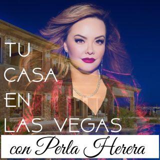 Tu Casa En Las Vegas con Perla Herrera Te Califica A La Carrera Programa 2