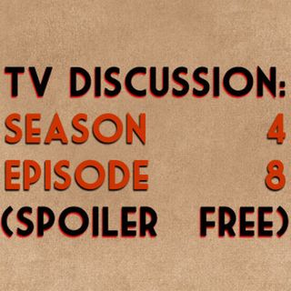 TV Discussion: Game of Thrones S04E08 (spoiler free)