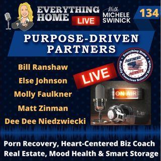 134 LIVE: Porn Recovery, Passionate Biz, Real Estate, Mood Health, Smart Storage