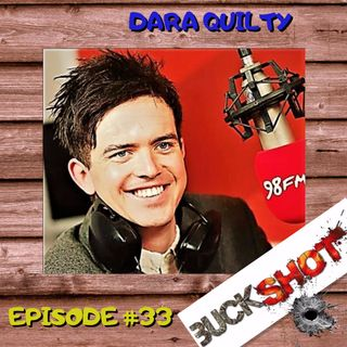 Episode 33 - Dara Quilty