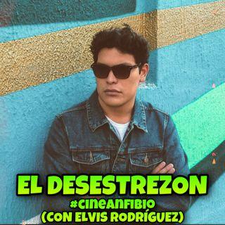 El Desestrezon #CineAnfibio (con Elvis Rodríguez)