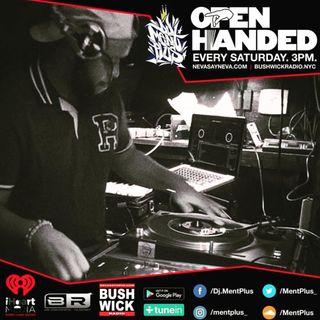 MentPlus Open Handed J Dilla Dedication Show #32 On Bushwick Radio 2.24.18