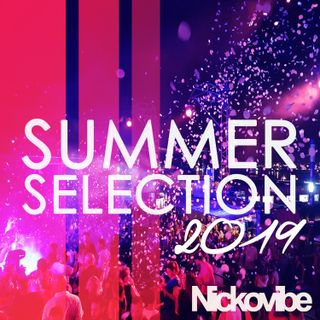 Summer Selection 2019 by Nickovibe