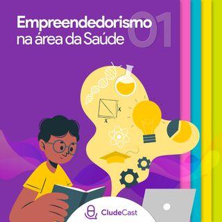 #01 - Empreendedorismo na área da Saúde