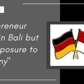 [ HTJ Podcast ] Entrepreneur based in Bali but with exposure to Germany