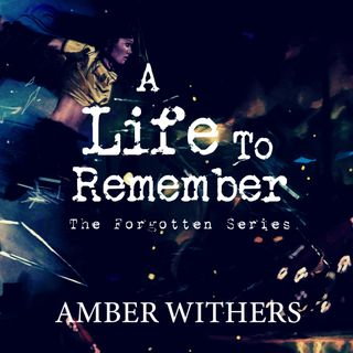 A Life To Remember: Chapter Two