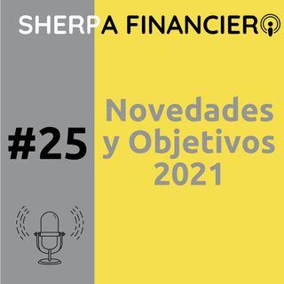 #25 Novedades, Objetivos y Retos para 2021